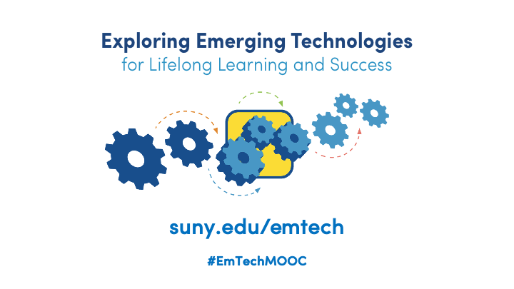 Exploring Emerging Technologies for Lifelong Learning and Success - title Screen with URL ( http://suny.edu/emtech ) and hashtag ( #EmTechMOOC )